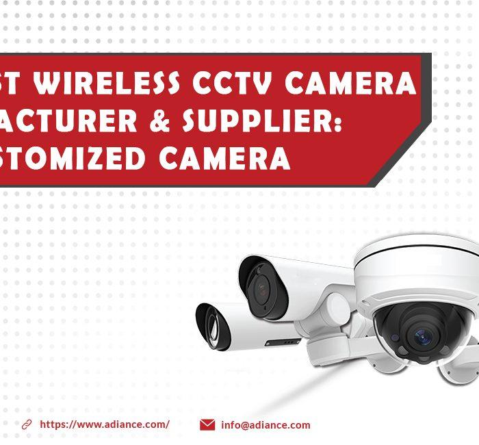 Best Wireless CCTV Camera Manufacturer
