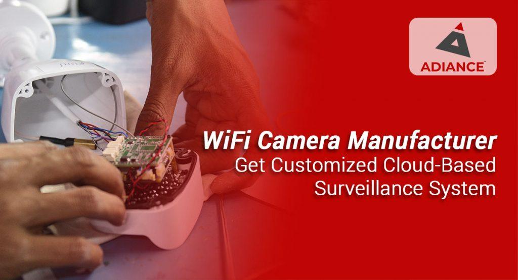WiFi Camera Manufacturer