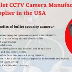 Bullet CCTV Camera Manufacture