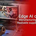 Edge AI camera manufacturing