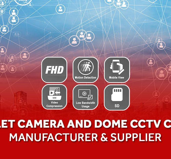 Dome CCTV Camera Manufacturer